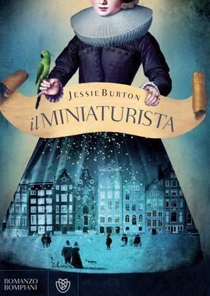 Ecco Il Miniaturista, il best seller per scoprire un'Amsterdam diversa  (e vincere un viaggio con Dove)