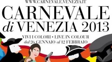 La locandina del Carnevale di Venezia 2013