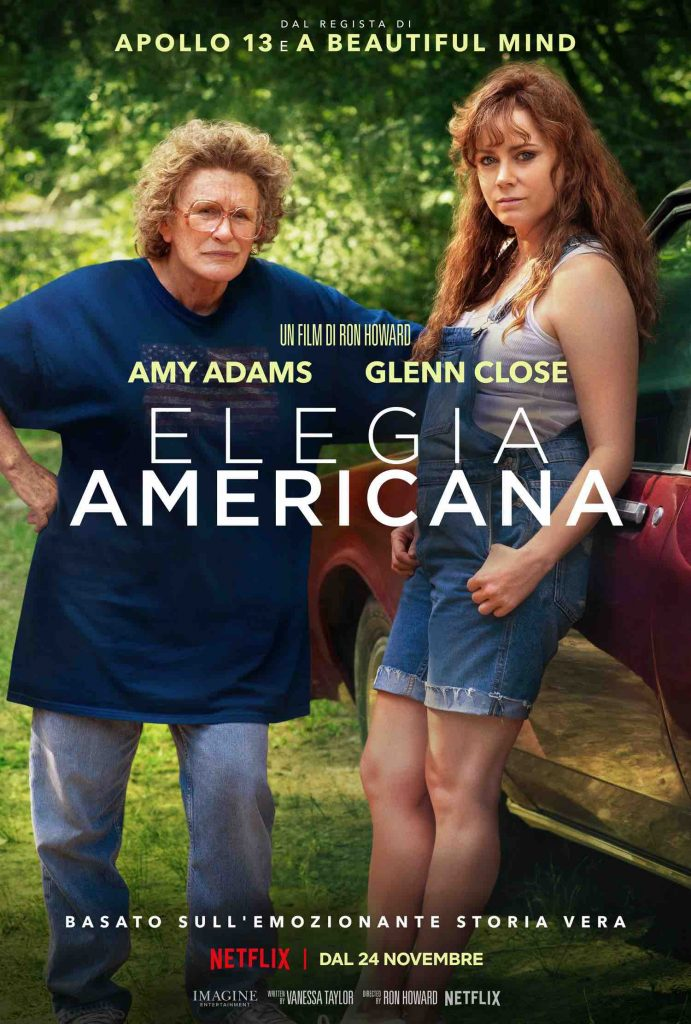 Elegia Americana, Netflix, film di Ron Howard con Glenn Close
