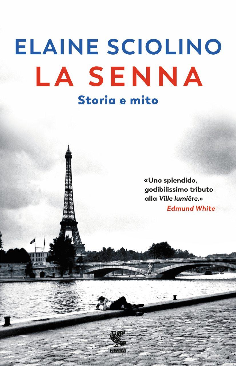 La Senna. Storia e mito