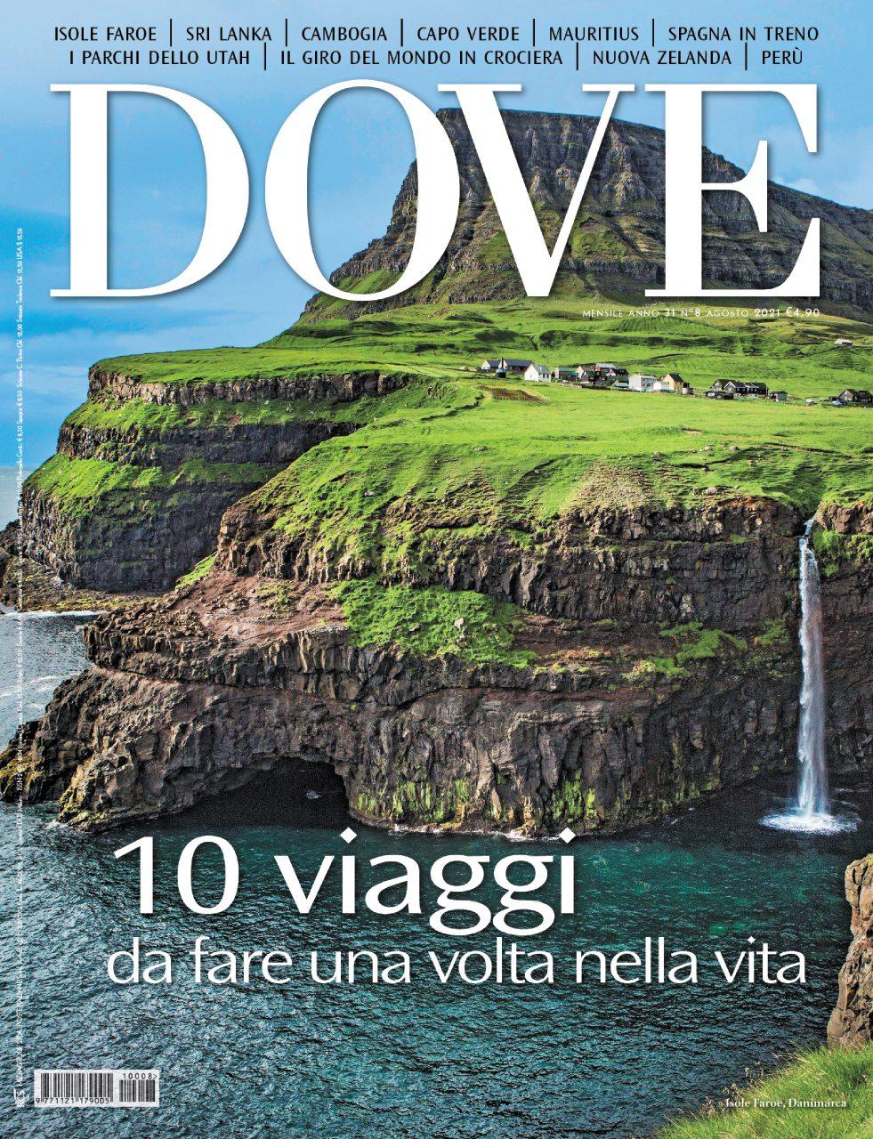 rivista dove agosto 2021 con i dieci viaggi da fare una volta nella vita