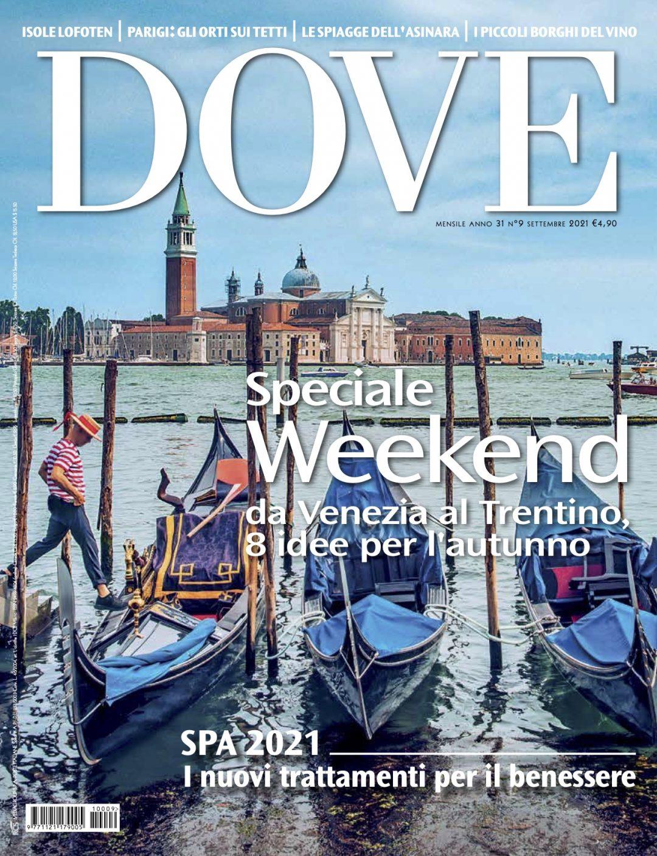 rivista dove settembre 2021 viaggi e weekend settembre