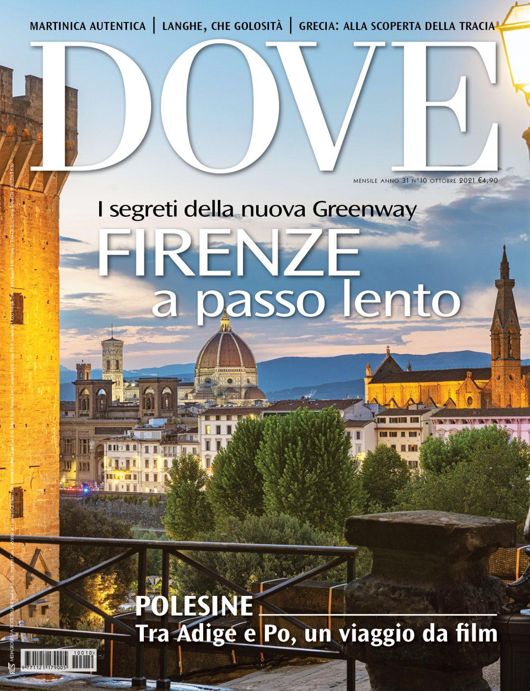In copertina di Dove di ottobre, Firenze: la cupola di Santa Maria del Fiore e, sulla destra, la basilica di Santa Croce. Foto di Guido Cozzi/Dove